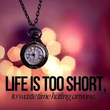 LIFE IS SO SHORT